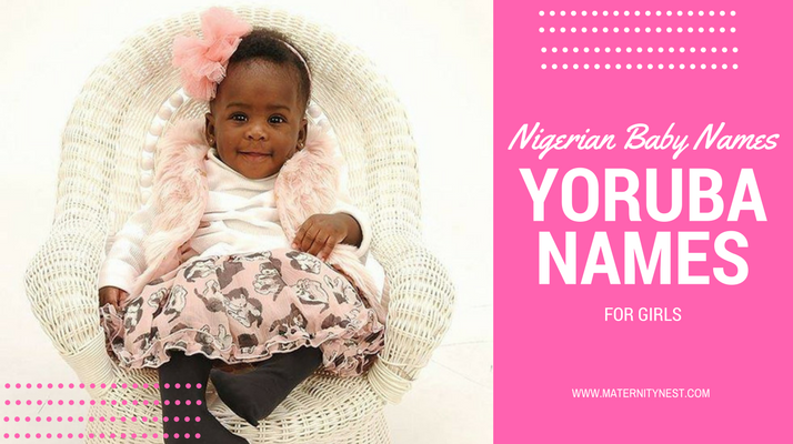 nigerian baby names 240 yoruba names for girls and their